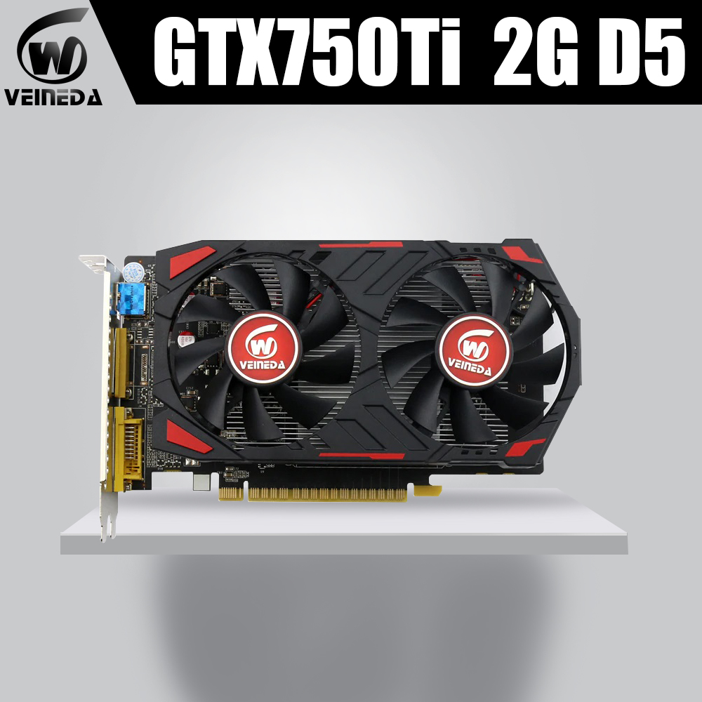Veineda Video Card 100% Original GPU GTX750Ti 2G 5400MHZ GDDR5 Graphics Cards InstantKill R7 350 ,HD6850 For NVIDIA Geforce Game