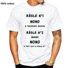 Hommes drôle t-shirt mode t-shirt Regle N1 Nono A Toujours Raison Regle N2 Quand Nono A Tort Voir La Regle N1 femmes t-shirt