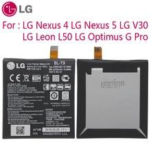 LG оригинальная замена телефон Батарея BL-T9 для LG Nexus 4 5 LG V30 для LG Optimus G Pro LG Leon L50 BL-T5 BL-T34 BL-48TH BL-41ZH
