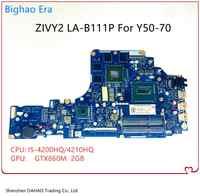 Placa base para ordenador portátil Lenovo Y50 Y50P Y50-70 con CPU I5-4200/4210HQ GTX860M 2GB-GPU ZIVY2 LA-B111P MB 100% completamente probada