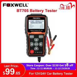 Image 1 - Foxwell BT705 12V 24V Auto Batterie Tester System Diagnostic Analyzer Tool Regelmäßige Überflutet AGM GEL Typ Auto Lkw batterie Analyzer