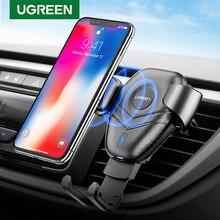 Ugreen Беспроводное зарядное устройство Автомобильный держатель для телефона для Samsaung S10 S9 быстрая Беспроводная зарядка для iPhone X Xr 8 Xiaomi Qi Беспроводное зарядное устройство