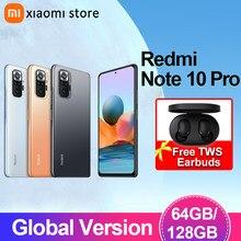 Xiaomi – Redmi Note 10 Pro Smartphone 6 go 64 go/128 go, Version globale, téléphone portable, caméra 108mp, Snapdragon 732G, écran AMOLED 120Hz