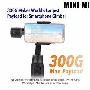 Image 2 - Ручной Стабилизатор MOZA MINI MI MINI S, 3 осевой шарнирный стабилизатор для смартфона iPhone X 8Plus Samsung S9 S8 S7 VS Zhiyun Smooth Q 4 Vimble