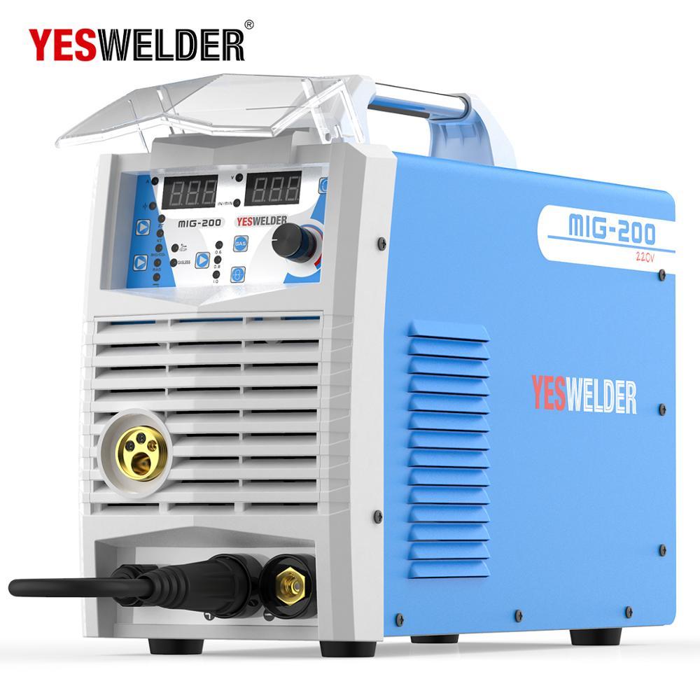 YESWELDER MIG 200A Keine Gas und Gas Schweißen Maschine Einphasig 220V IGBT MIG Schweißer MAG MMA Lift TIG schweißen Maschine