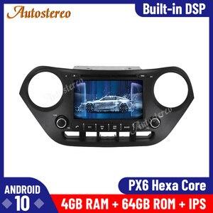 Android 10.0 4GB+64GB Px6 Car GPS Navigation Radio Player for Hyundai I10 I-10 2013 Auto Stereo Head Unit Multimedia Player ISP