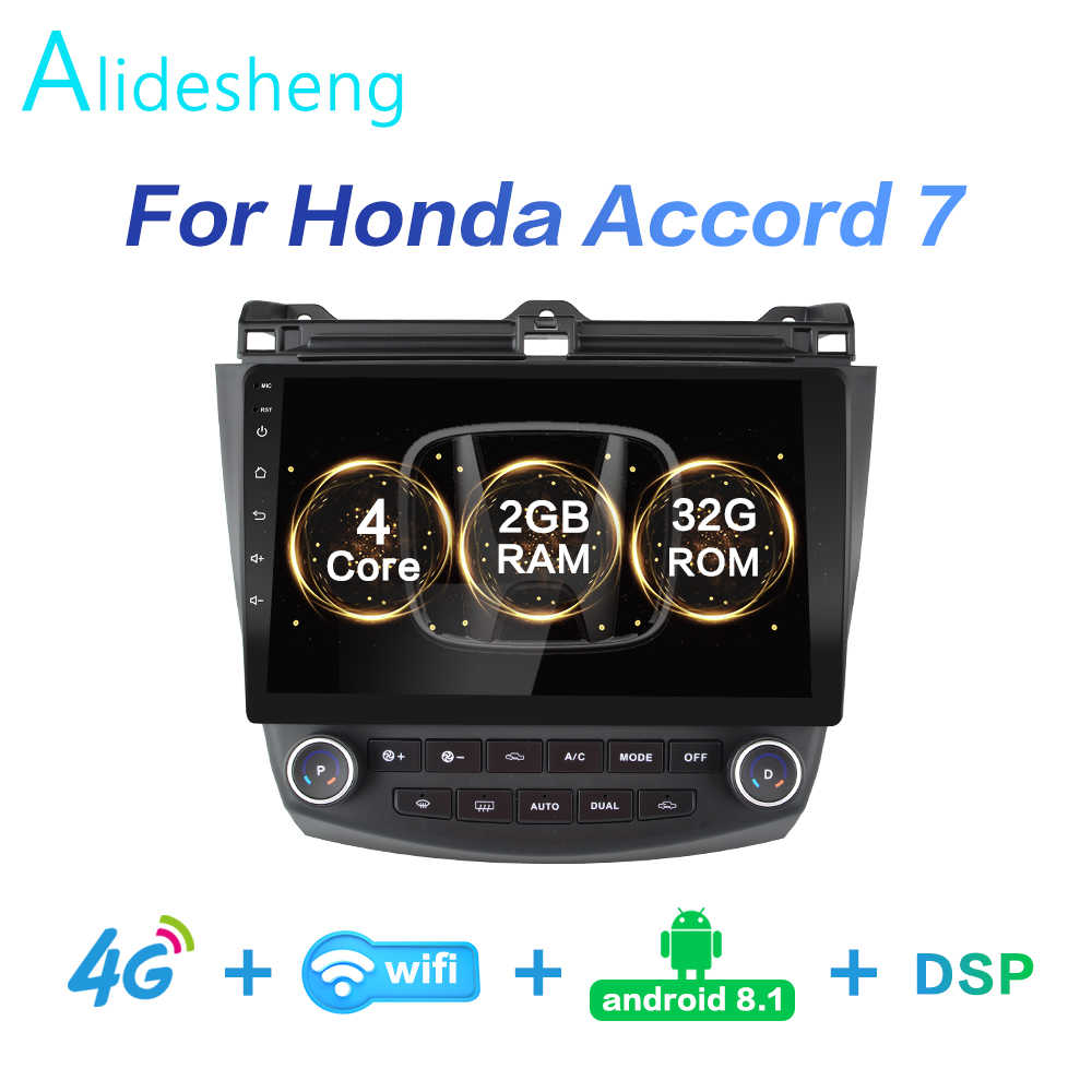 2g + 32g dsp 10.1 android 8.1 2din 4g net rádio do carro multimídia player de vídeo para honda accord 7 2003 2004 2005 2006 2007 wifi bt