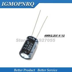 20 sztuk wysokiej jakości 400V2. 2UF 8*12mm 2.2UF 400V 8*12 aluminiowy kondensator elektrolityczny 400 V 2.2 UF nowy Kondensatory    -