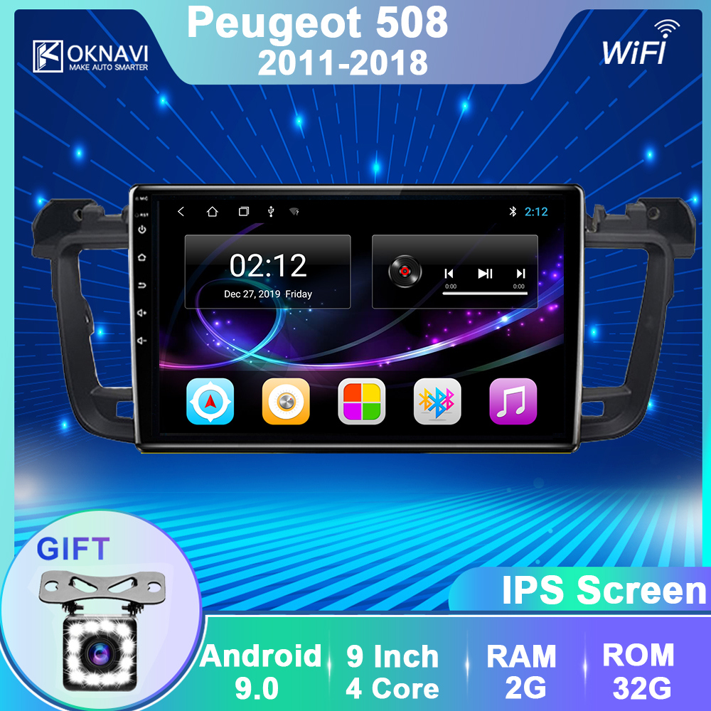 OKNAVI Android 9.0 Car Radio Multimedia Video Player Navigation GPS For Peugeot 508 2011 2018 Head Unit With Frame Support SWC
