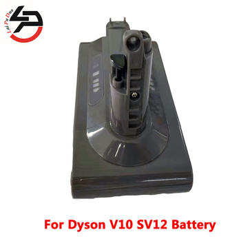 For Dyson V10 25.2V 2500mAh  V10 Absolute V10 Fluffy cyclone V10 Motorhead SV12  Lithium Battery Rechargeable battery