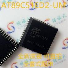 100% novo & original AT89C51ED2-UM AT89C51ED2-SLSUM AT89C51 PLCC44