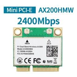 2400 Dual Band Intel AX200 AX200HMW Wifi כרטיס אלחוטי עבור חצי מיני PCI-Express 2.4G/5 ghz Wlan Bluetooth 5.0 802.11 ac/ax