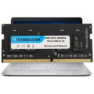 Image 2 - Tanbassh מחשב נייד זיכרון ddr4 4GB 8GB 16GB 2133MHZ 2400MHz 2666MHZ sodimm תמיכה memoria ddr4 מחברת אחריות לכל החיים