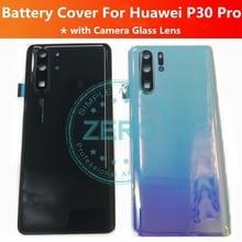 100% נבדק עבור Huawei P30Pro חזור סוללה דלת כיסוי + מצלמה זכוכית עדשה עבור P30 פרו אחורי שיכון החלפת חילוף חלקי