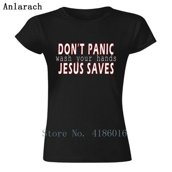 Panic At The_Costco_Dont Panic Jesus Saves Women T Shirt Kawaii Euro Size S-XL Cotton Costume Breathable Printed Gift Shirt image