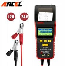 Ancel BST500 12V 24V Tester akumulatora samochodowego analizator samochodowy 24V ciężarówka Tester akumulatora narzędzie 100 do 2000 CCA wbudowana drukarka