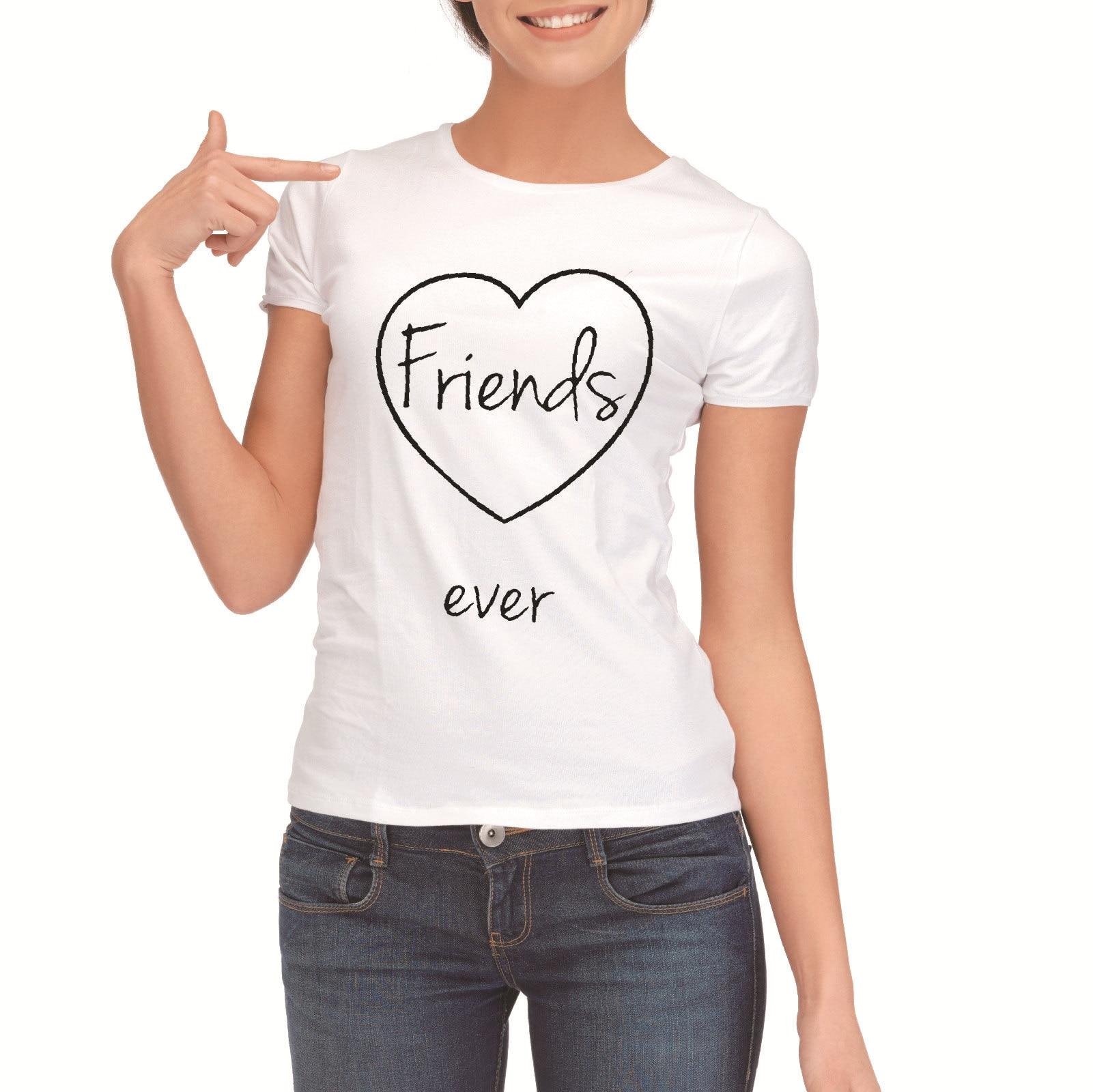 Femme Best Friends Matching T-shirts Fashion Girls Forever T Shirt Women 2018 Cotton sisters Tee