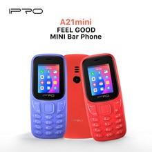IPRO A21 Mini Bar özellikli cep telefonu eski 800mAh el feneri Destaque Telefone orijinal kilidi özellikli cep TF UP 32GB