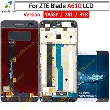 Pantalla LCD táctil para ZTE Blade A610 MONTAJE DE digitalizador HD con Marco, versión 318 / A241 / YASSY