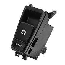 Управление парковочным аппаратом автомобильные аксессуары с кнопкой автомобиля в сборе переключатель ручного тормоза профессиональный вспомогательный автомобиль для BMW X5