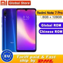 Глобальный Встроенная память Xiaomi Redmi Note 7 Pro 6 ГБ 128 Гб Смартфон Snapdragon 675 Octa Core 4000 мАч 6,3 в форме капли с Экран 48+ 13 Мп