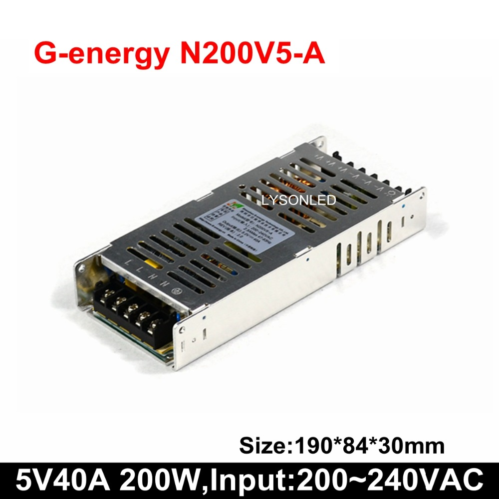 Free Shipping G-energy N200V5-A Slim 200W LED Display Power Supply DC5V 40A Output 200-240V AC Input