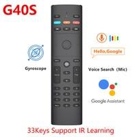 G40S hava fare Google ses mikrofon jiroskop 2.4G kablosuz 33 Keys IR öğrenme G40 uzaktan kumanda Android Tv kutusu