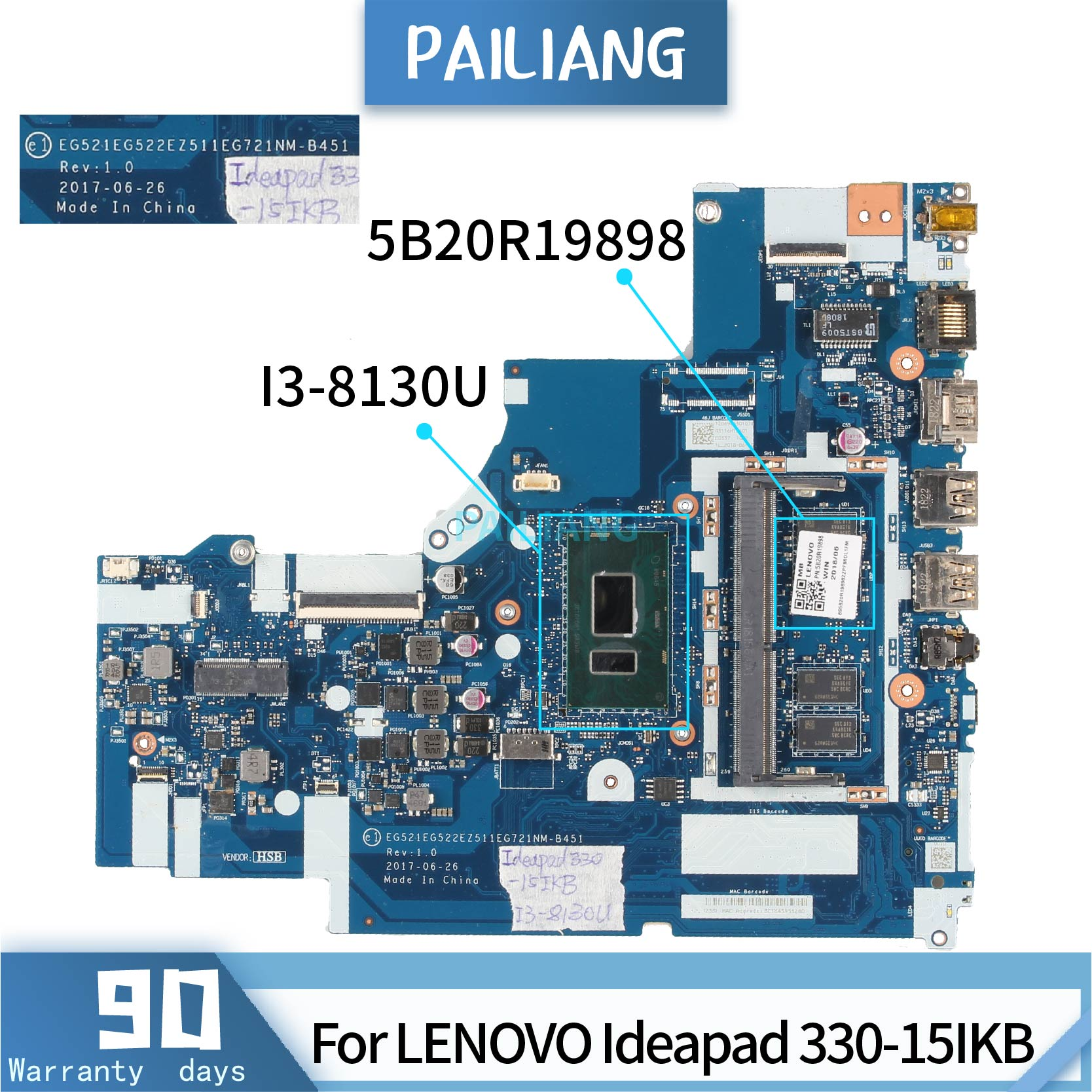 PAILIANG Laptop <font><b>motherboard</b></font> For <font><b>LENOVO</b></font> <font><b>Ideapad</b></font> <font><b>330</b></font>-15IKB Mainboard 5B20R19898 NM-B451 TESTED SR3W0 I3-8130U DDR3 With 4G RAM image