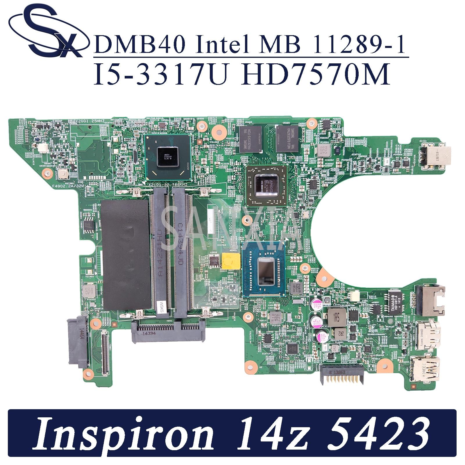 Материнская плата KEFU для ноутбука Dell Inspiron 14z 11289, оригинальная материнская плата 5423/3317U AMD HD7570M,-1