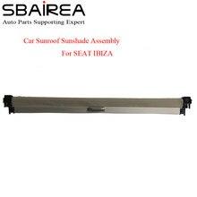 SBAIREA araba Sunroof gölge meclisi SEAT IBIZA için gri bej siyah elektrikli güneş gölge perde kapağı 2006-2012