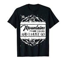 Camiseta as montanhas estão chamando e eu devo ir acampamento