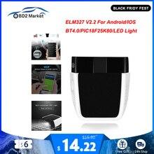 ELM327 V2.2 PIC18F25K80 ELM 327 V2.2 Bluetooth 4.0 Android için/IOS OBD OBD2 araç teşhis otomatik araç obd2 tarayıcı kod okuyucu