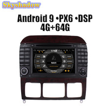 DSP reproductor de DVD de coche PX6 IPS Android 9,0 4GB 64GB ROM Bluetooth 4,2 RDS Radio mapa GPS Wifi para Benz W220 S400 S420 S430 W215 CL600(China)