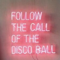 Neon Signs for follow the call of disco Neon bulb Sign Decorate bedroom Game Room wall Lamp Handcraft Glass Tubes Art Dropship