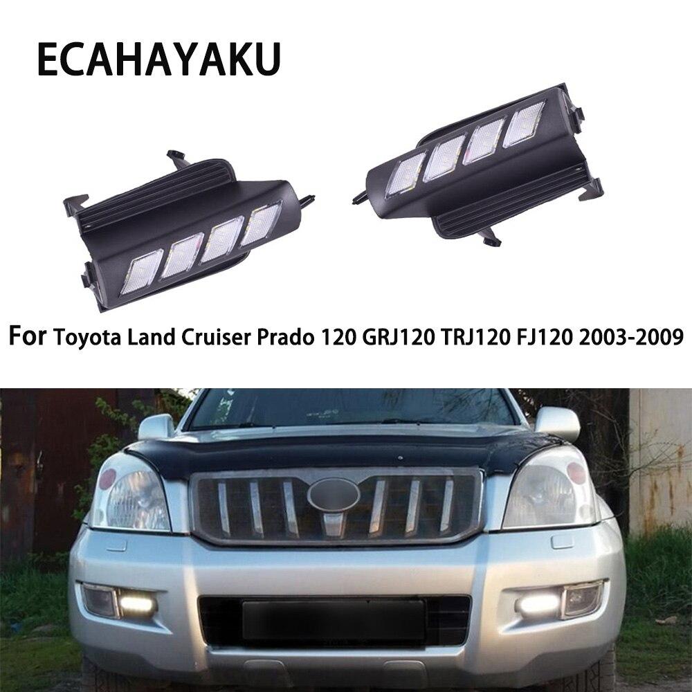 Автомобильный светодиодный фонарь дневного света для автомобиля Специальный Toyota Land Cruiser Prado 120 GRJ120 TRJ120 FJ120 2003-2009 Замена отверстия противотум...