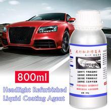 800ml Car Headlight Repair Kit Refurbished Liquid Coating Agent Auto Tool Maintenance