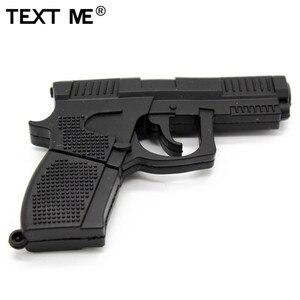 Image 5 - TEXT ME cartoon 100% prawdziwa pojemność 5 model pistolet pamięć usb 2.0 4GB 8GB 16GB 32GB pendrive 64GB usb2.0