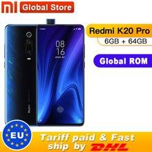 "Rom global xiaomi redmi k20 pro 6 gb 64 gb smartphone snapdragon 855 octa núcleo 4000 mah pop up frente 48mp câmera traseira amoled 6.39"""