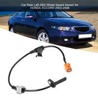 Automobil Sensoren Auto Hinten Links Abs Rad Geschwindigkeit Sensor für Honda Accord 2003 2004 2005 2006 2007 2008 57475  meer 013 Auto Sensoren-in Geschwindigkeitssensor aus Kraftfahrzeuge und Motorräder bei