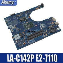 CN-0Y7P00 0Y7P00 Y7P00 AAL12 LA-C142P w E2-7110 CPU for Dell Inspiron 5455 5555 Laptop PC Notebook Motherboard