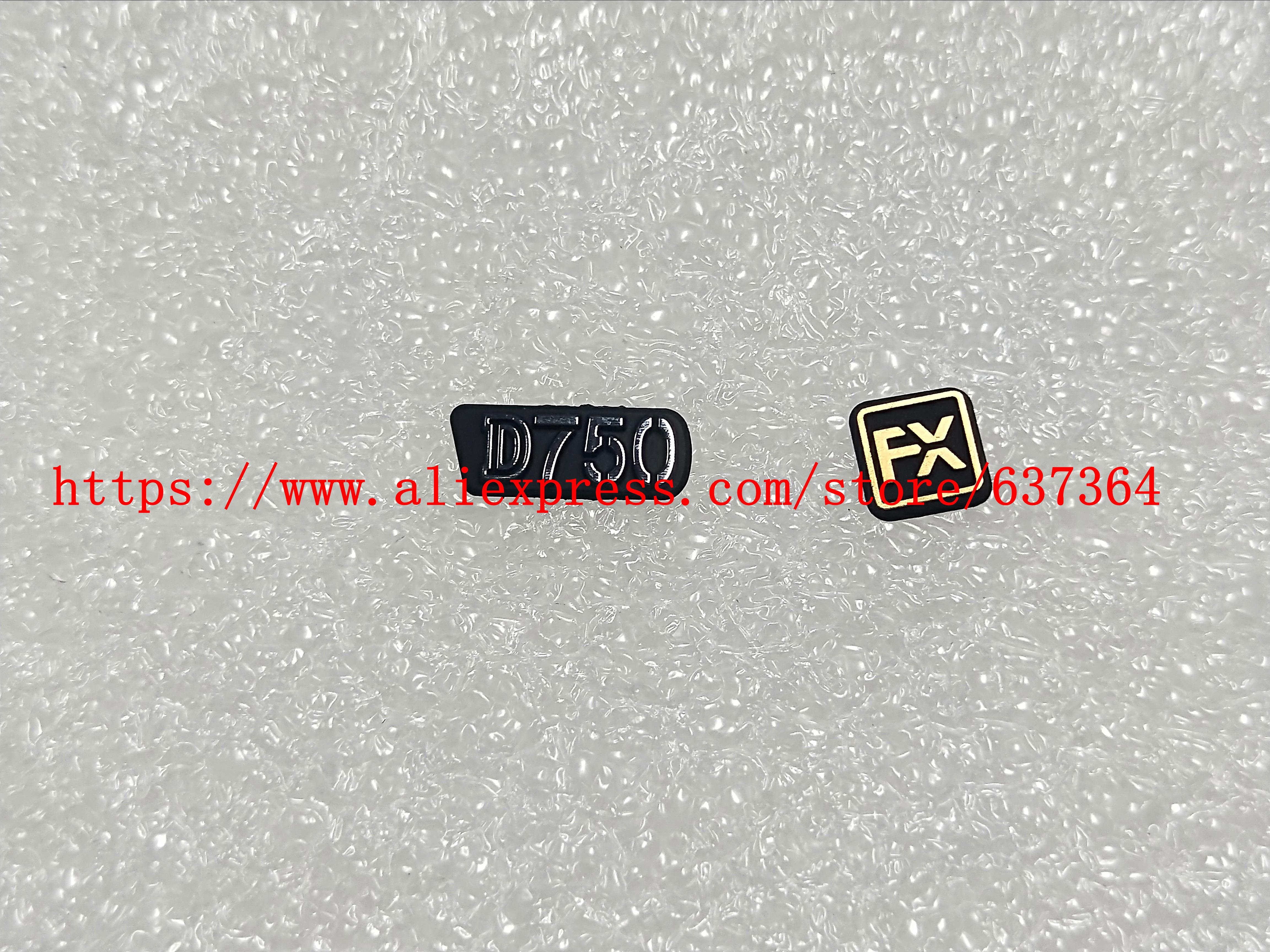 Tüketici Elektroniği'ten Lens Parçaları'de Yeni etiket tabela D750 LOGO + FX kauçuk Nikon D750 kamera parçası title=