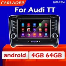 Radio con GPS para coche, reproductor Multimedia con Android, 2 Din, estéreo, 2 Din, para Audi TT MK2 8J 2006 2005 2006 2007 2008 2009 2010 - 2014