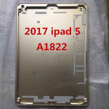 For Apple ipad5 (2017) A1822 wifi  Metal Rear Housing Back Case Battery Door Cover for iPad 2017 5th A1823 4G Version