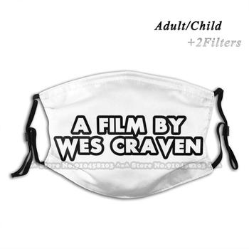 A Film By Wes Craven Print Reusable Mouth Mask Washable Filter Anti Dust Face Mask Wes Wes Craven Scream Scream Movie Ghostface image