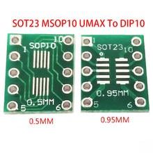 10 pces sot23 msop10 umax para dip10 placa de transferência dip pino placa passo adaptador novo