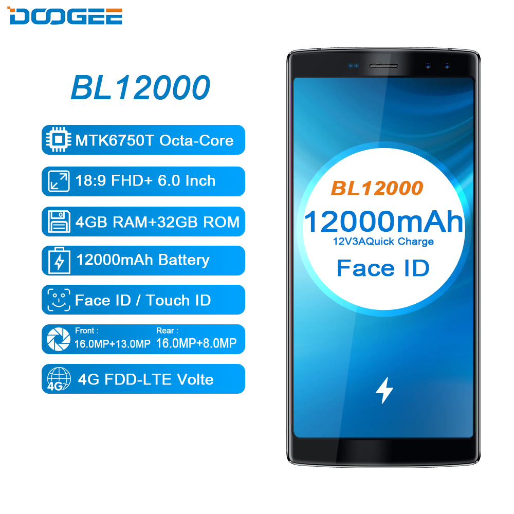 12000mAh Fast Charge 6.0'' Android Smartphone 18:9 FHD 4GB RAM 32GB ROM Quad Camera 16.0MP MTK6750T Octa Core DOOGEE BL12000
