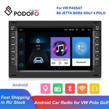 Podofo 2Din Android รถวิทยุสเตอริโอสำหรับ VW PASSAT B5 JETTA BORA GOLF 4 POLO MK5 MK4 MK3 T5มัลติมีเดีย MP5 GPS นำทาง