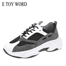E TOY WORD 2019 New Daddy Shoes Women Casual Shoes Lace Up round toe Vulcanize Shoes Breathable mesh Platform Women Sneakers