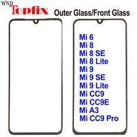 Frente de vidrio exterior para Xiaomi Mi 6 8 9 de vidrio exterior Mi 9 Se delante de Panel de vidrio de Mi 8 Lite de vidrio exterior reemplazo Mi CC9 Pro