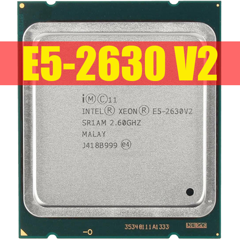 Intel Xeon E5 2630 V2 Server processor SR1AM 2.6GHz 6-Core 15M LGA2011 E5-2630 V2 CPU 100% normal work 1